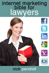 Internet Marketing Bible for Lawyers